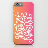 Hustle, Hit, Never Quit iPhone 6 Slim Case