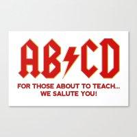 teachers, WE LOVE YOU! Canvas Print