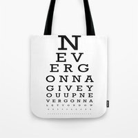 Never Gonna Tote Bag