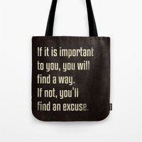 If It Is Important To Yo… Tote Bag