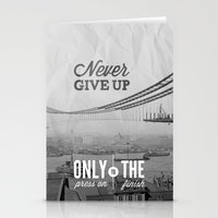 Never Give Up. Stationery Cards