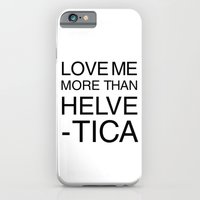 More than Helvetica iPhone 6 Slim Case