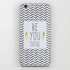 Be You Tiful Quote iPhone & iPod Skin
