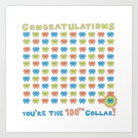 100th Collar! Art Print