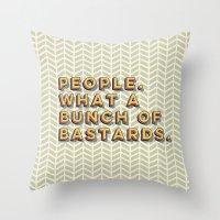 Bastards Throw Pillow