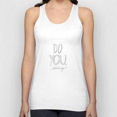 Do You, Darling Unisex Tank Top