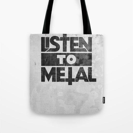 Listen to Metal Tote Bag