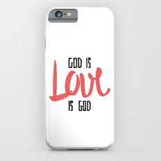God is LOVE is God iPhone 6 Slim Case