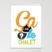 Ca va le chalet ? Stationery Cards