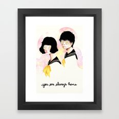 You are always home Framed Art Print
