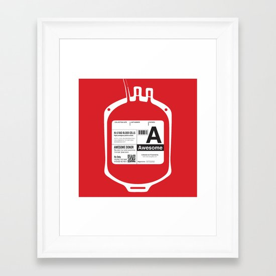 My Blood Type is A, for Awesome! Framed Art Print