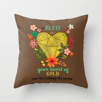 Bless your Heart of Gold Throw Pillow