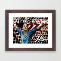 All we need is Hope (Solo). Framed Art Print