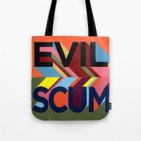 EVIL SCUM Tote Bag