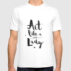 Act Like A Cat Lady Mens Fitted Tee White SMALL