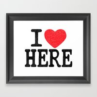 i love here Framed Art Print
