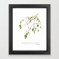 the Viburnum was weary Framed Art Print