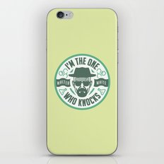 I'm the one who knocks iPhone & iPod Skin