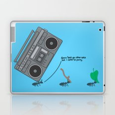 dunno 'bout you other ants, but I came to party! Laptop & iPad Skin