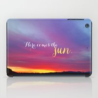 Here Comes The Sun iPad Case