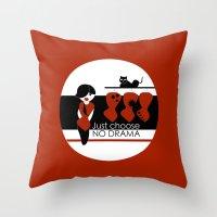 No Dramas! Throw Pillow
