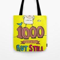 1000 Friends Tote Bag