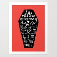 Life Asked Death... Art Print