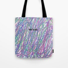 This is Art. Tote Bag