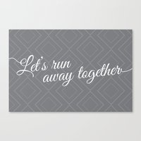 Run Away Together Canvas Print