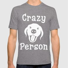Crazy Dog Person Mens Fitted Tee Tri-Grey SMALL