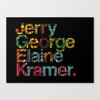 Jerry, George, Elaine & Kramer Canvas Print