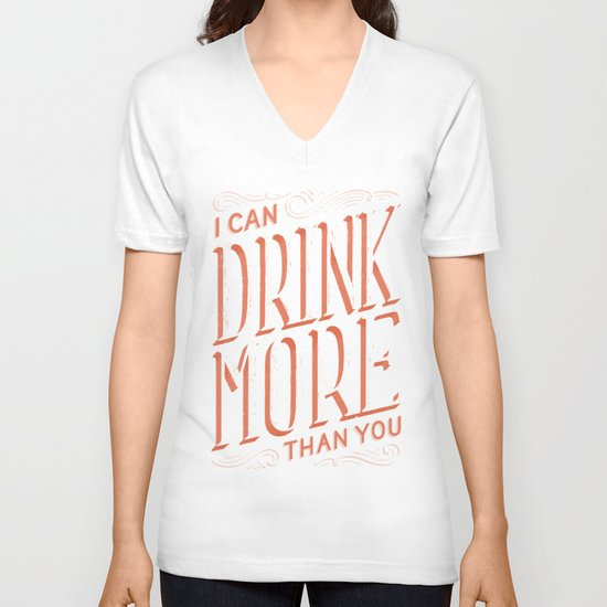 I Can Drink More Than You V-neck T-shirt