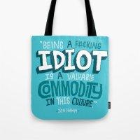 Idiot Commodity Tote Bag
