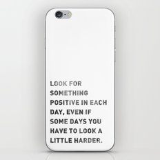 Look For Something Positive iPhone & iPod Skin