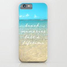 Beach memories last a life time iPhone 6 Slim Case