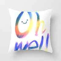 Oh Well :) Throw Pillow