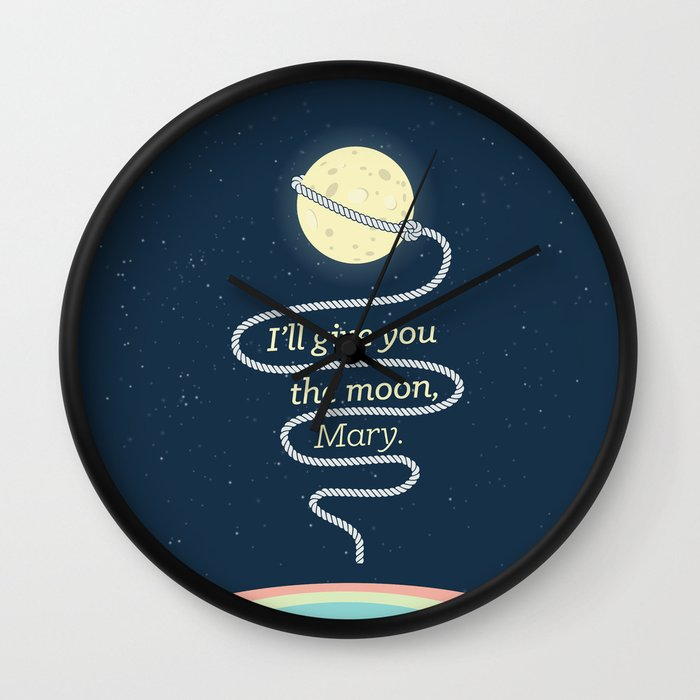 It 39 S A Wonderful Life I 39 Ll Give You The Moon Mary Wall Clock By Cine Gratia Designs Society6