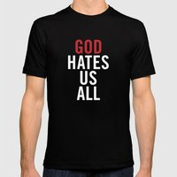God Hates Us All. Mens Fitted Tee Black SMALL