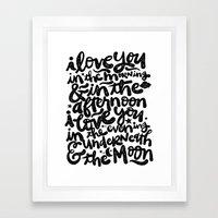 LOVE YOU IN THE MORNING... Framed Art Print