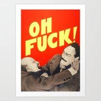 Oh F*#k ! Art Print