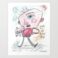 Look At My Baby Boy Art Print