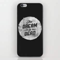 The Dream Is Dead iPhone & iPod Skin