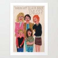 Who's The Boss? Art Print