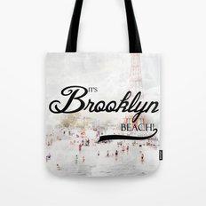 It's Brooklyn Beach! | Tote Bag
