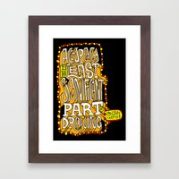 Accuracy is least significant Framed Art Print