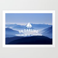 Oh Darling, Lets Go On A… Art Print