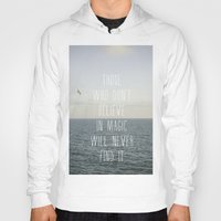 Those Who Don't Believe.… Hoody