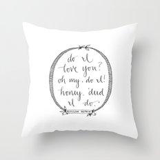 'Deed I Do Throw Pillow