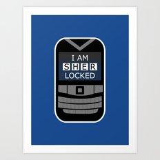 I Am Sherlocked - Sherlock Holmes Locked Phone Art Print