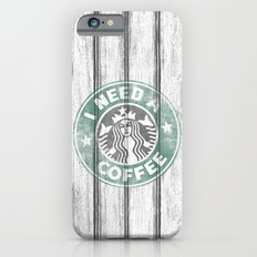 STARBUCKS - I need a coffee! (v2) iPhone 6s Slim Case